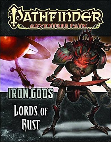 Pathfinder Role Playing Game: Iron Gods part 2