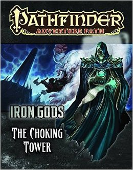 Pathfinder Role Playing Game: Iron Gods part 3